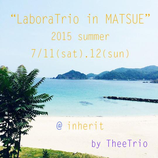 LaboraTrio in MATSUE vol1